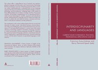 Interdisciplinarity and Languages. Current issues in research, teaching, professional applications and ict – Edited by Francisca Suau-Jiménez and Barry Pennock-Speck. Bern: Peter Lang, 2011 Contemporary Studies in Descriptive Linguistics vol. 30