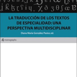 The translation of specialized texts: a multidisciplinary perspective